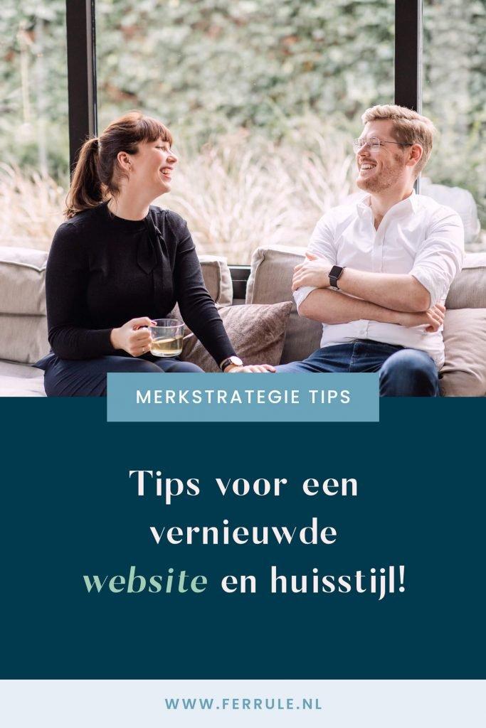 Tips voor een vernieuwde website en huisstijl, merkstrategie tips