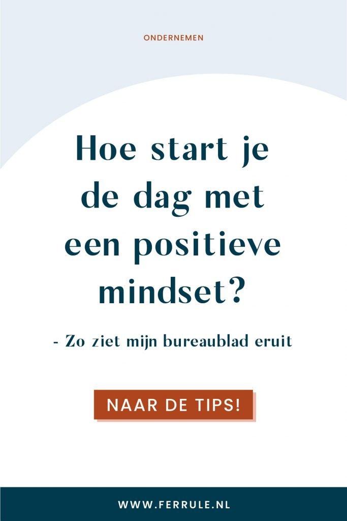 Hoe start ik de dag met een positieve mindset, merkstrategie enschede